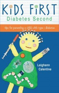 Kids First Diabetes Second book www.diabetesadvocacy.com